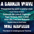 #345 A Darker Wave 25-09-2021 with guest mix 2nd hr by Mike Redfields