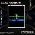 STAR RADIØ FM presents, the sound of  DJ Paradoxx   COLOR EXPLOSION  
