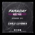 Faraday Music Radio w/ CARLO LUYENKA #041