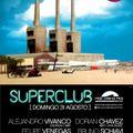 Dorian Chavez @ Superclub - Mac Arena Mar (Barcelona, Spain)