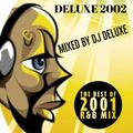 Deluxe 2002 (R&B Megamix)