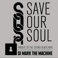 SAVE OUR SOUL - vinyl mix