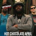 Hot Chocolate // April 2018