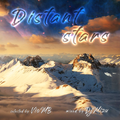 Distant stars {Deep Melodic Downtempo Tech House}