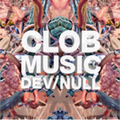 CLOB Music | Dev/Null