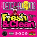 Unity Sound - Dancehall Ting v20 - Fresh N Clean Mix Nov 2020