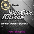 Soul Cool Records/ SolusMusic -We Get Down Vol.1