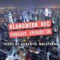 Klangwerk Rec Podcast - Episode 126 mixed by Alberto Cristian
