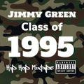 Hip Hop Class of 1995 (EXPLICIT LYRICS)