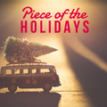 Piece of the Holidays
