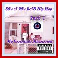 DJ DMS - My Essentials Hip Hop R&B 80's 90's Mixsession Part I