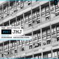 The Architects #007: JMJ mixed by Suburban Architecture