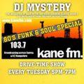 Kane 103.7 FM - DJ Mystery - 80s Funk & Soul Special - 23.03.2021