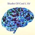 Shades Of Cool L XV