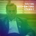 Social Distancing Sounds Ep32 06.05.2021