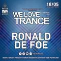 Ronald De Foe - We Love Trance CE 033 with Shugz - Classic Stage (18-05-2019 - Base Club - Poznan)