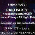 *Special* Raid Party with DJ Nitrogen