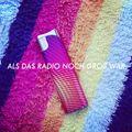 Als das Radio noch groß war