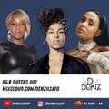 DJ Denz Advent | Day 16 - R&B Queens 001 | @DenzilSafo1