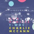 Neighbourhood 01 with A.Cue, Chuck, Charlie McCann, T-Woc & Kwa Daniels