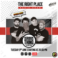 THE RIGHT PLACE Radio Show - Pt.01 S.01 • Special Guest: SERIOUS THING