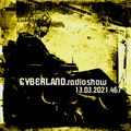 cyberland.radioshow.13.03.2021
