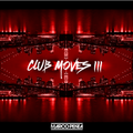 CLUB MOVES 3