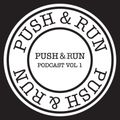 Push & Run Podcast Vol. 1