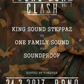 YOUNG GUNZ CLASH Vol. 2 - 24/02/2017 - King Sound Steppaz vs. One Family Sound vs. Soundproof