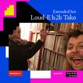 Loud-E b2b Tako (Extended Set) / 24-04-2021