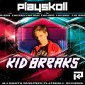 KID BREAKS - PLAYSKOLL V MIX SERIES - PLAYSKOLL RECORDS