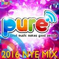 Pure FM's 2016 NYE mix - Good Music Makes Good People