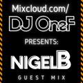 Guest Mix 013 - DJ OneF Presents: DJ Nigel B