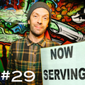 """""""NOW SERVING"""" Episode #29: SEAN MAJORS EXTENDED PLAY"""