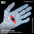 Mint Condition w/ Fredfades & Mr. Disco Kid - 17th February 2020