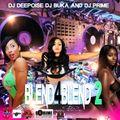 Fleet Djs Blend 4 Blend 2: DJ Deepoise   Dj B.U.K.A.   DJ PRIME