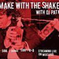 Make with the Shake : September 17, 2020