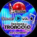 DJ SET CLUB PELLEGRINI VOL.1@LUCIANO TRONCOSO + STRAWBERRY - 5HS LIVE SET