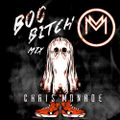 BOO BITCH Mix by MONROE