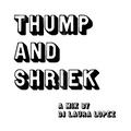 Thump and Shriek: A Disco, R&B, Soul, and Post-Disco Mix