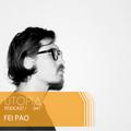 UTOPIAPODCAST 041 - FEI PAO