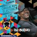 Dj Budhu Live at Cirque Du Electric 2