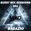 MYD Guest Mix Sessions #001 by Sagazio