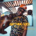 Anything Goes Mixshow (Slam, Barbados - Sept 2nd 2021)