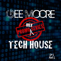 Gee Moore - Promo mix series Ep 5 (Part 1) - (In the Tech of it) Tech House Series