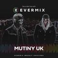 Evermix Presents MUTINY UK