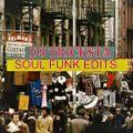 DJ Tricksta -  Soul Funk Edits