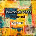 Downsouth Vibes - Chapter #13