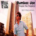 BUMBAC JOE - TROPIC NO TROPICO (Set Exclusivo Only Vinyl)