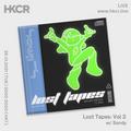 Lost Tapes Vol 2 w/ Sandy - 26/10/2021